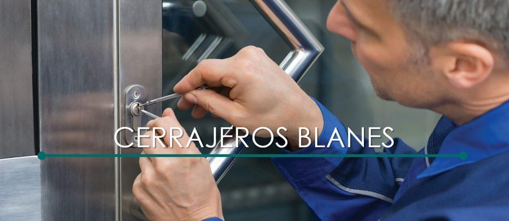 CERRAJEROS BLANES 24 HORAS
